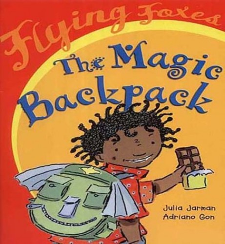 The Magic Backpack By Julia Jarman