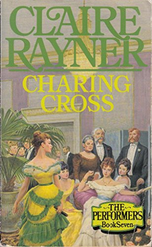 Charing Cross By Claire Rayner