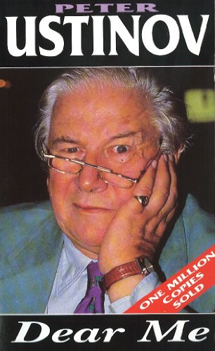 Dear Me (Arrow Autobiography) By Peter Ustinov