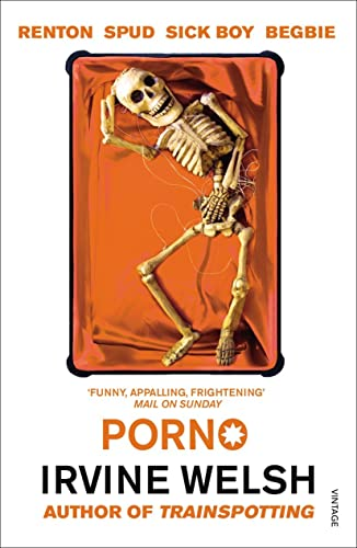Porno By Irvine Welsh
