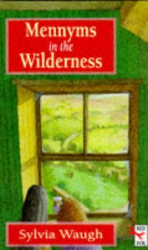 Mennyms In The Wilderness By Sylvia Waugh