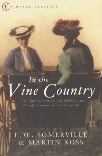 In the Vine Country (Vintage Classics) by E.OE. Somerville