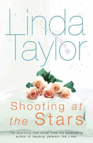 Shooting At The Stars By Linda Taylor