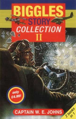 The Biggles Collection By W. E. Johns