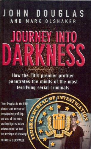 Journey Into Darkness von John Douglas