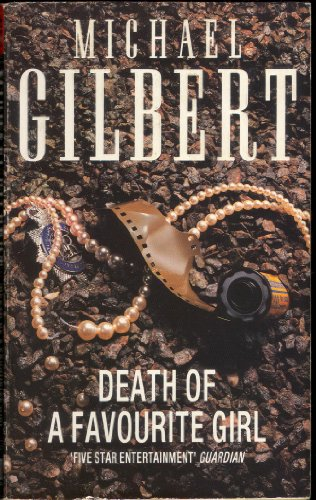 Death of a Favourite Girl By Michael Gilbert