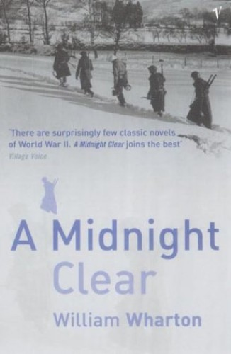 A Midnight Clear, A By Willia Wharton