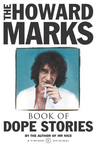 The Howard Marks' Book of Dope Stories by Howard Marks