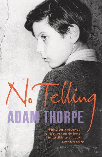 No Telling By Adam Thorpe