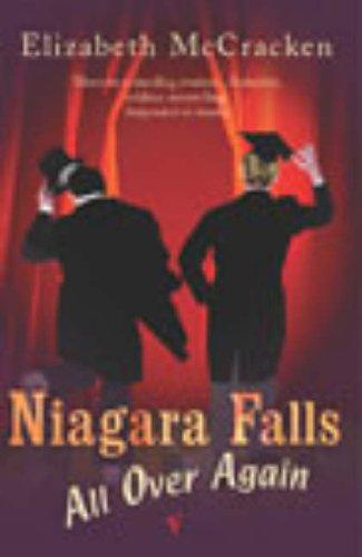 Niagara Falls All Over Again By Elizabeth McCracken