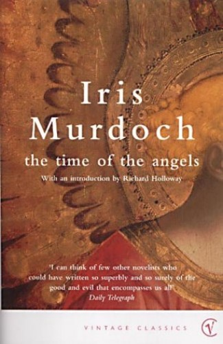 The Time Of The Angels (Vintage Classics) By Iris Murdoch