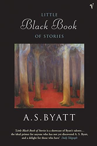 The Little Black Book of Stories By A. S. Byatt