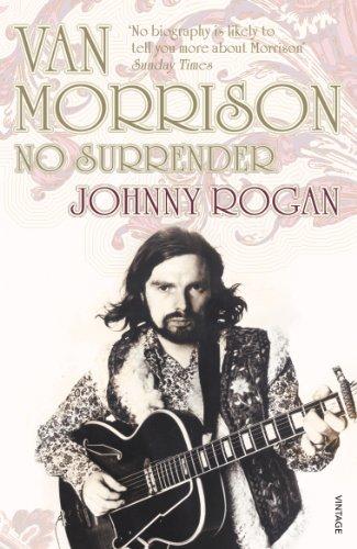 Van Morrison: No Surrender By Johnny Rogan