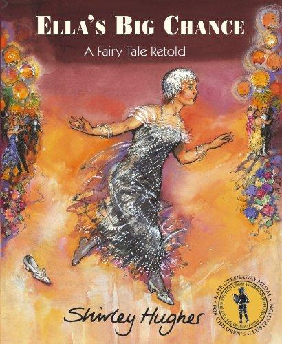 Ella's Big Chance By Shirley Hughes