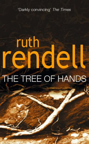 Tree Of Hands By Ruth Rendell