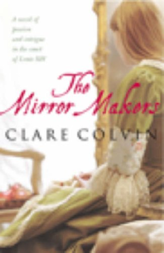 The Mirror Makers By Clare Colvin