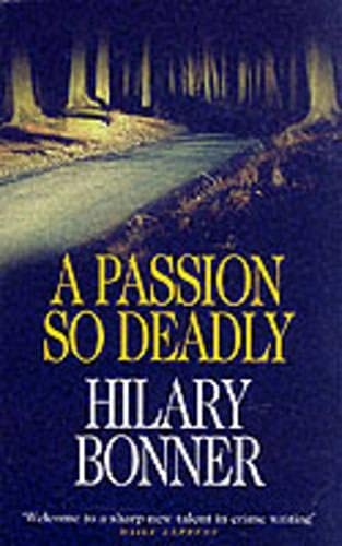 A Passion So Deadly By Hilary Bonner