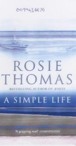 Simple Life By Rosie Thomas