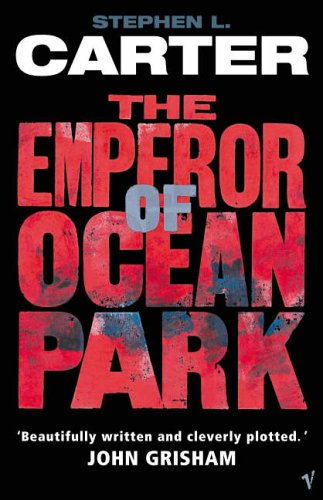 The Emperor Of Ocean Park By Stephen Carter
