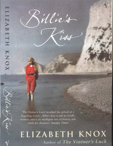 Billie's Kiss By Elizabeth Knox