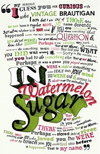 In Watermelon Sugar By The Estate of Richard Brautigan