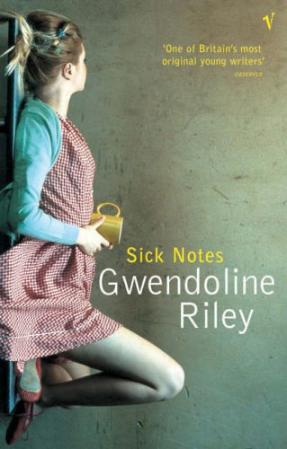 Sick Notes By Gwendoline Riley