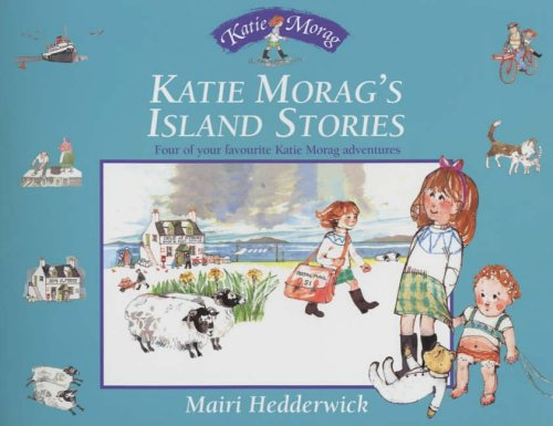 Katie Morag's Island Stories By Mairi Hedderwick