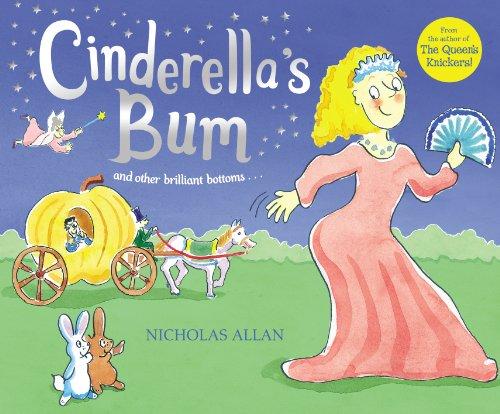 Cinderella's Bum by Nicholas Allan