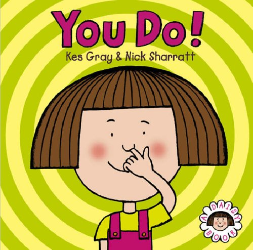 Daisy: You Do! (Daisy Picture Books) By Kes Gray