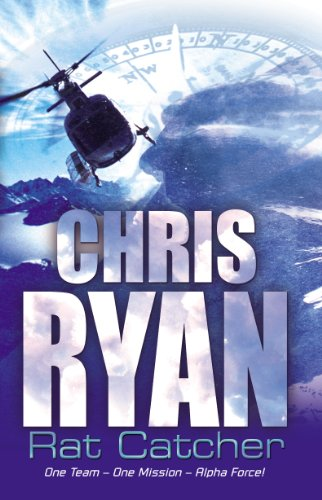 Alpha Force: Rat-Catcher By Chris Ryan
