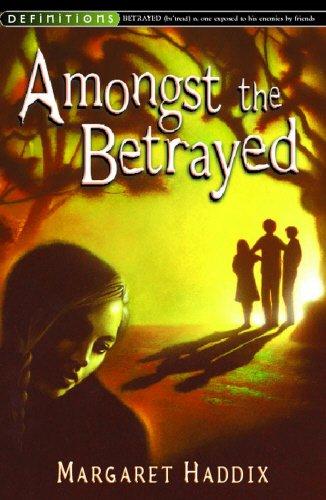 Amongst the Betrayed By Margaret Peterson Haddix