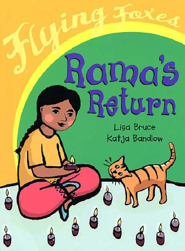 Rama's Return (Flying Foxes) By Lisa Bruce