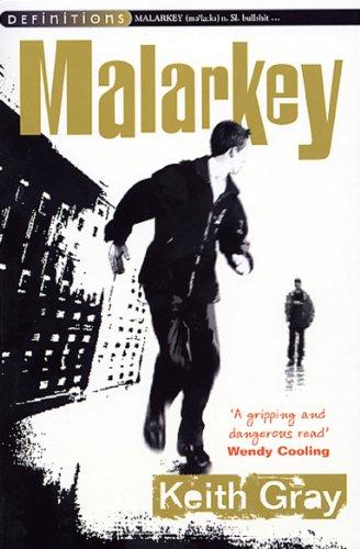 Malarkey (Definitions) by Keith Gray
