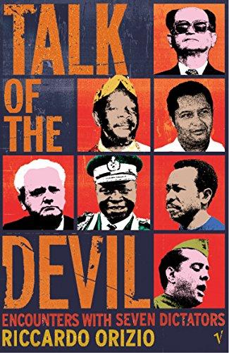 Talk Of The Devil By Riccardo Orizio