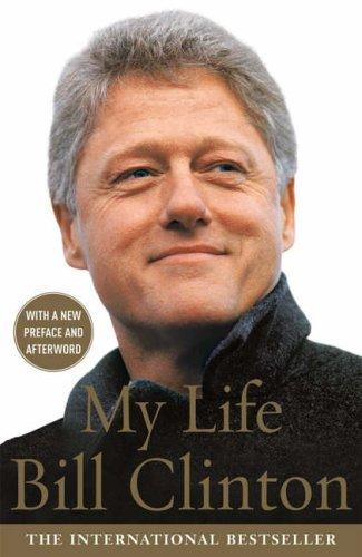 My Life By President Bill Clinton