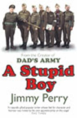 A Stupid Boy By Jimmy Perry