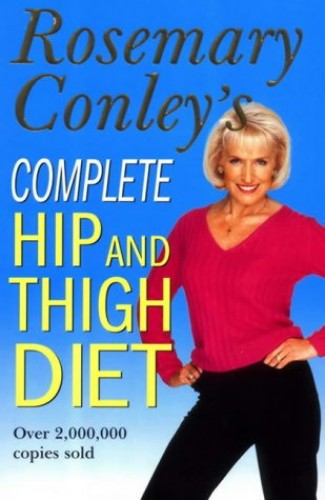 Complete Hip And Thigh Diet By Rosemary Conley