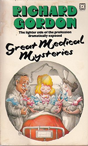 Great Medical Mysteries By Richard Gordon, QC