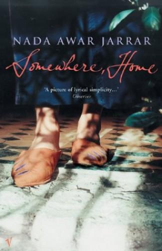 Somewhere, Home By Nada A. Jarrar