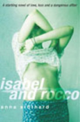 Isabel And Rocco By Anna Stothard