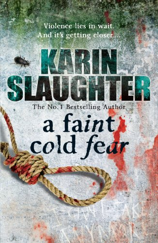 A Faint Cold Fear (Grant County) By Karin Slaughter