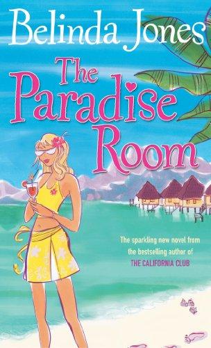 The Paradise Room By Belinda Jones