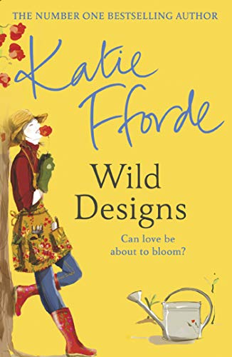 Wild Designs By Katie Fforde