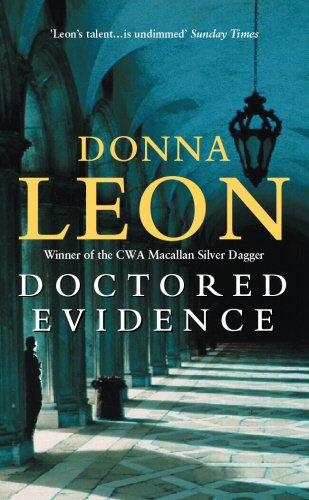 Doctored Evidence: (Brunetti) by Donna Leon