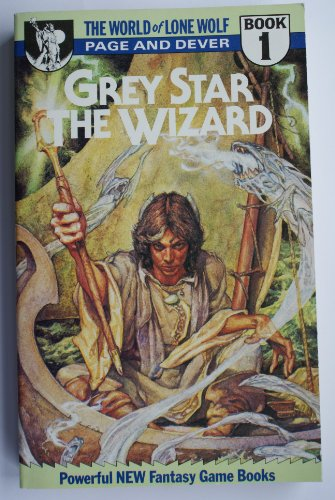 Grey Star the Wizard (World of Lone Wolf) By Ian Page