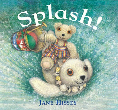 Splash! By Jane Hissey