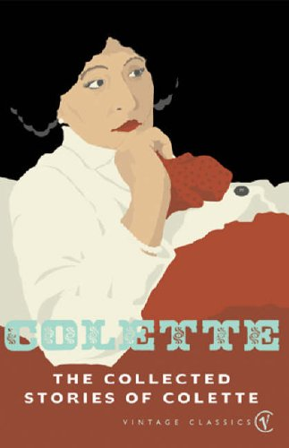 The Collected Stories Of Colette By Colette