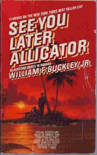 See You Later Alligator By W. Buckley