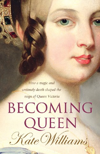 Becoming Queen By Kate Williams