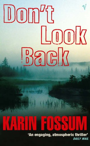 Don't Look Back By Karin Fossum